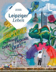 Titelbild des aktuellen Bürgermagazins Leipziger Leben: Wir treibens bunt