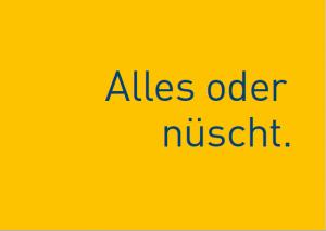 """Leipziger Crowdfunding Plattform: Postkarte mit Spruch: """"Alles oder nüscht"""""""