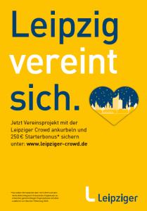 """Leipziger Crowdfunding Plattform: Plakat mit Spruch: """"Leipzig vereint sich"""""""